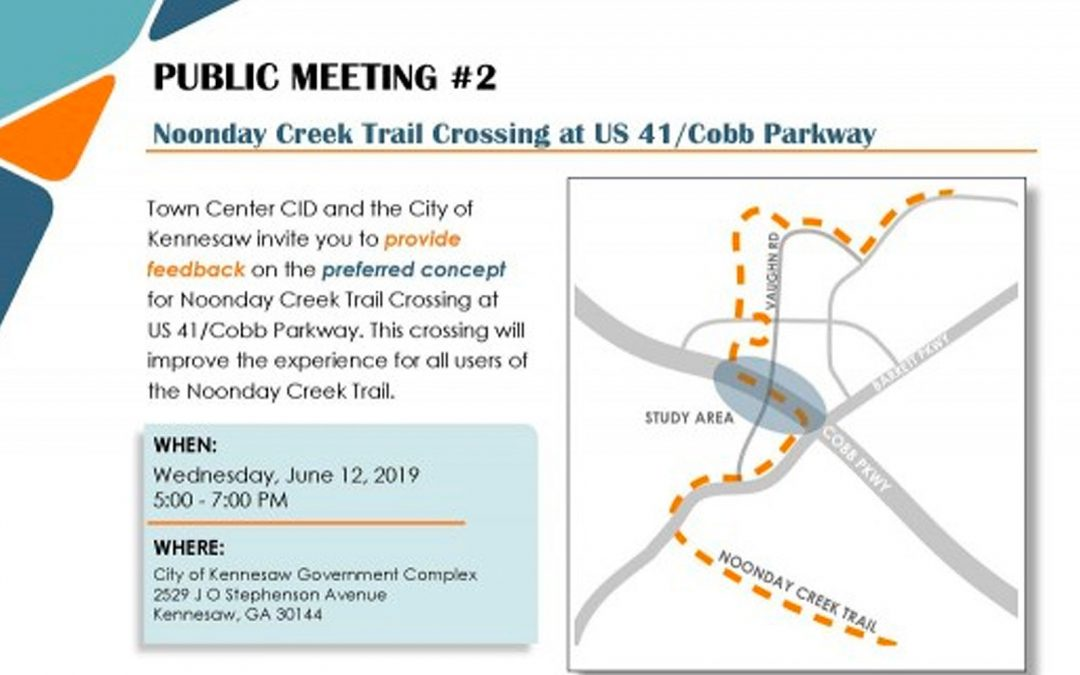 Noonday Creek Trail Crossing LCI Study Public Open House Announced – June 2019
